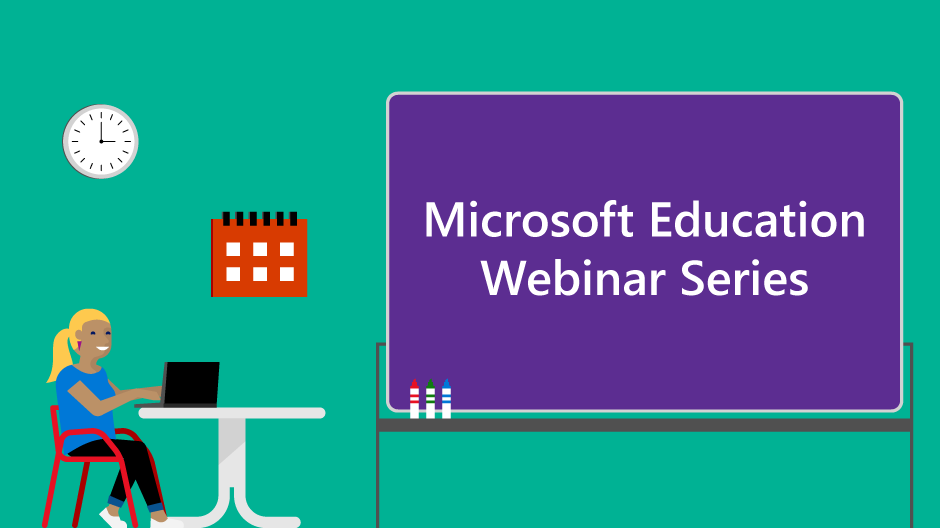Microsoft Education Webinar Series