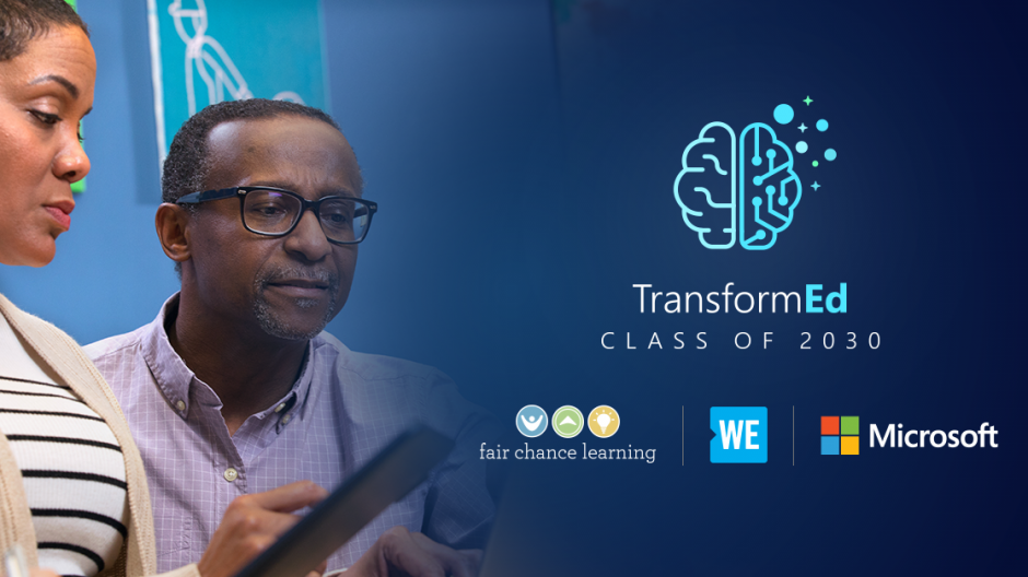 Two school leaders work together, with the headline TransformEd: Class of 2030 and the Microsoft, WE, and Fair Chance Learning logos