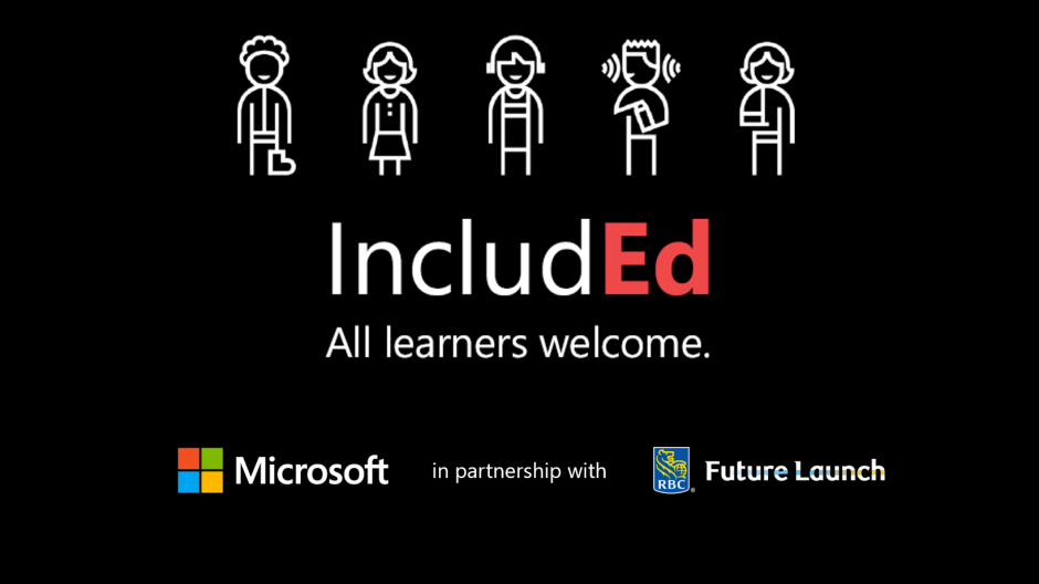 IncludEd: All learners welcome. Microsoft in partnership with RBC Future Launch
